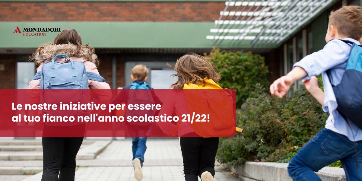 Un nuovo anno scolastico con Mondadori Education
