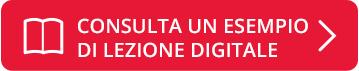 CONSULTA UN ESEMPIO DI LEZIONE DIGITALE