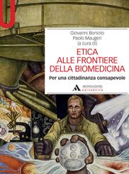 Etica alle frontiere della biomedicina