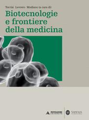 Biotecnologie e frontierie della medicina