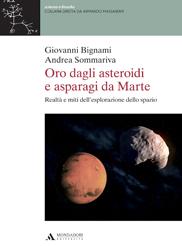 Oro degli asteroidi e asparagi da Marte