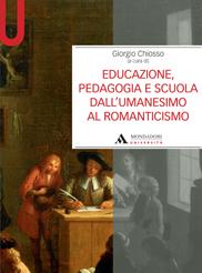 educazione,pedagogia e scuola dell'umanesimo al romanticismo