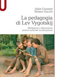 La pedagogia di Lev Vygotskij