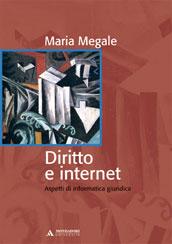 Maria megale diritto e internet for Libri internet