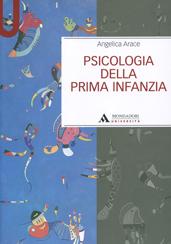 PSICOLOGIA DELLA PRIMA INFANZIA