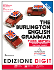 THE BURLINGTON ENGLISH GRAMMAR. Third edition - EDIZIONE DIGIT