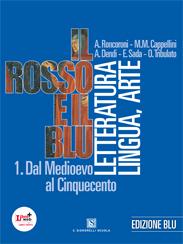 Angelo Roncoroni, IL ROSSO E IL BLU - EDIZIONE BLU
