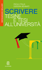 SCRIVERE TESINE E TESI ALL'UNIVERSITA'