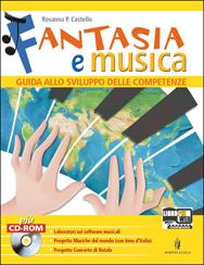 374b5a86b FANTASIA E MUSICA - GUIDA ALLO SVILUPPO DELLE COMPETENZE