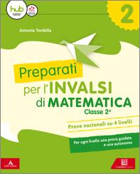 Preparati Per Le Prove Invalsi Di Matematica Mondadori Education