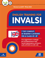 ENGLISH TRAINING FOR INVALSI - CLASSI 4a E 5a