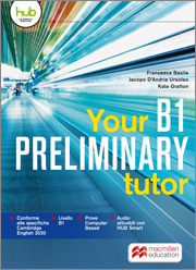 Your B1 PRELIMINARY tutor