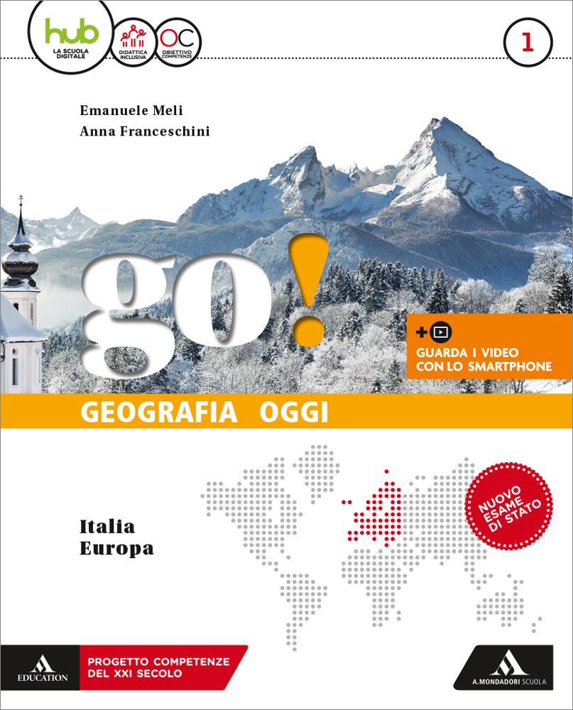 Cartina Muta Italia Per Verifica.Go Geografia Oggi Mondadori Education