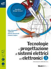 Tecnologie e progettazione dei sistemi elettrici ed elettronici